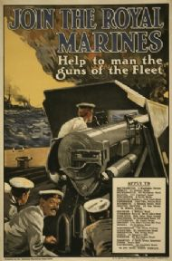 Vintage WW1 poster. Join the Royal Marines. Help to man the guns of the fleet